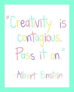 Creativity is contagious...