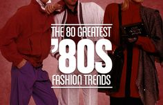The 80 Greatest '80s Fashion Trends-haha!