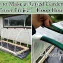 This step by step tutorial of how to make a raised garden bed cover project (Hoop House) is the best way to extend your growing season. Building A Raised Garden, Raised Garden Beds, Raised Beds, Raised Planter, Garden Projects, Garden Tools, Garden Sheds, Amazing Gardens, Beautiful Gardens