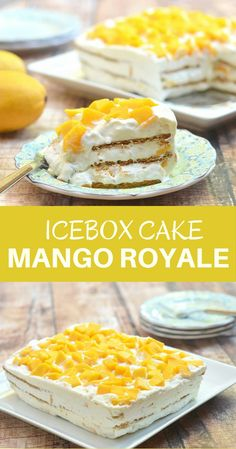 Mango Royale made with delicious layers of whipped cream, graham crackers, and sweet Manila mangoes. Sweet, silky, and with intense fruit flavor, this icebox is a favorite for all occasions.