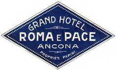 Grand Hotel Roma e Pace, Ancona ~ vintage luggage sticker Vintage Italian Posters, Vintage Travel Posters, Vintage Luggage, Luggage Stickers, Luggage Labels, Hotel Logo, Vintage Hotels, Retro Logos, Vintage Typography