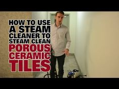 ▶ How To Steam Clean Porous Ceramic Tiles - Dupray Steam Cleaning - YouTube