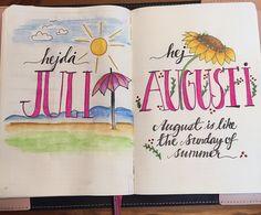 Bye bye July - Hello August = Bullet Journal – Sockergrynet.se