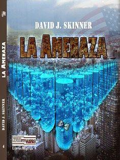 Tiempo de lectura: La amenaza de David J. Skinner