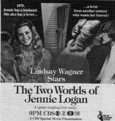 (The Two Worlds of Jennie Logan, 1979) A wonderful time travel romance, sure to bring on the waterworks.