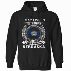 I May Live in #South Dakota But I Was Made in Nebraska (New), Order HERE ==> https://www.sunfrog.com/States/I-May-Live-in-South-Dakota-But-I-Was-Made-in-Nebraska-New-uriyxrkxpk-Black-Hoodie.html?6789, Please tag & share with your friends who would love it , #christmasgifts #renegadelife #jeepsafari  #south dakota travel, rapid city south dakota, south dakota farm #science #nature #sports #tattoos #technology #travel