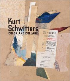 Kurt Schwitters: Color and Collage (Menil Collection): Isabel Schulz, Josef Helfenstein, Leah Dickerman, Gwendolen Webster: 9780300166118: Amazon.com: Books