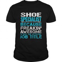 SHOE SPECIALIST T Shirts, Hoodies. Get it here ==► https://www.sunfrog.com/LifeStyle/SHOE-SPECIALIST-Black-Guys.html?57074 $22.99