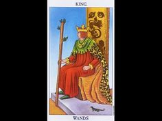 Highlighting The King Of Wands In The Ryder Waite Tarot Cards