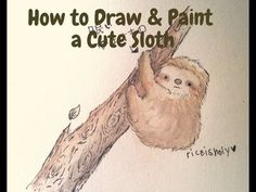 ▶ ▶ How to Draw and Paint a Cute Sloth - YouTube