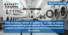 Cand va aduceti hainele la spalatorie, nu uitati sa indicati personalului petele greu de observat. Prin aceasta metoda ne asiguram ca utilizam produsele potrivite in timpul procesului de curatare.