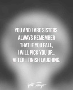 New birthday sister quotes funny life Ideas Cute Sister Quotes, Little Sister Quotes, Brother Sister Quotes, Crazy Sister, Sister Quotes Humor, Sister Poems, Happy Bday Sister Quotes, Happy Birthday Sister Funny, Nephew Quotes