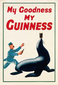 Poster by JOHN GILROY / MY GOODNESS MY GUINNESS / 1935