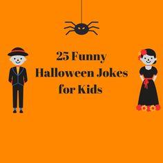 25 Funny Halloween Jokes for Kids - Kid Activities
