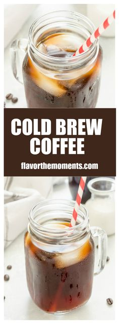 Cold Brew Coffee Recipe includes an easy step-by-step tutorial on how to make…