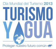 Día Mundial del Turismo 2013: Agua y Turismo