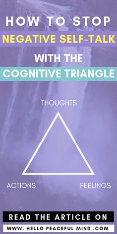 Find out how the cognitive triangle can help you stop negative self-talk and become more confident with this exclusive 3 part series. Easy Meditation, Cognitive Behavioral Therapy, Cognitive Distortions, Happiness, Negative Self Talk, Self Development, Personal Development, Self Love Quotes, Anxiety Relief