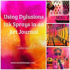 Dylusions Ink Sprays Art Journal Tutorial with Marjie Kemper