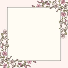 Flower Background Wallpaper, Framed Wallpaper, Cute Wallpaper Backgrounds, Flower Backgrounds, Wallpapers, Floral Logo, Floral Design, Doodle Frames, Background Design Vector