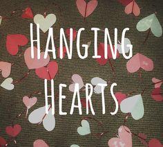 Kelsey's Craft Corner: Valentine's hanging hearts decoration