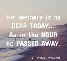 His-memory-is-as-dear-today,-As-in-the-hour-he-passed-away