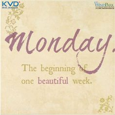 Weekend Quotes : Monday - Quotes Sayings Happy Monday Quotes, Monday Humor, Hello Quotes, Monday Greetings, I Love Mondays, Beautiful Monday, Monday Blessings, Weekday Quotes, Frases Humor