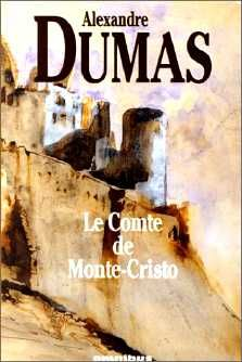 Le Comte de Monte-Cristo // Alexandre Dumas