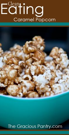 Clean Eating Caramel Popcorn {A great version for those Family Movie Nights!}