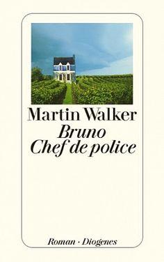 Bruno Chef de Police von Martin Walker ()