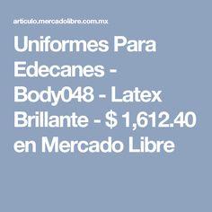 Uniformes Para Edecanes - Body048 - Latex Brillante - $ 1,612.40 en Mercado Libre