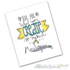 Create a Masterpiece Doodle Drawing Handlettering Illustration Print
