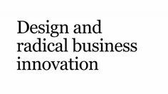 So what is design really about?  Great new ideas – the sort that make businesses grow and make daily life better – can come from anywhere. But design-led innovation is one of the faster, more reliable and less risky ways of generating them. Professor Roberto Verganti and Design Council member Bonnie Dean explain design's role in innovation:  https://vimeo.com/12819375