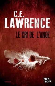 C.E. Lawrence  Le cri de l'ange    Création Atelier dpcom.fr  © David & Myrtille
