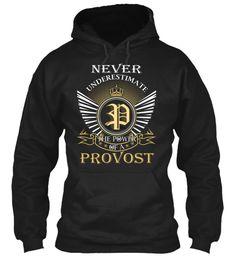 PROVOST - Never Underestimate #Provost
