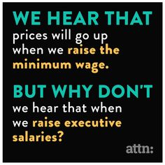 lollipopcrumbs:  Exactly!  If we can still raise wages at the top then why not the bottom?  #RaiseTheWage #FightFor15