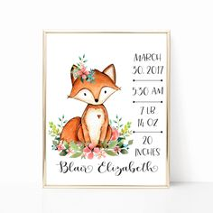Birth Stats. Fox Birth Stats Wall Art.  Floral Fox Nursery Art. Personalized Baby Gift. Woodland Nursery Wall Art. Gift For Baby Girl. 8x10 by PeanutPrintsBoutique on Etsy https://www.etsy.com/listing/510909140/birth-stats-fox-birth-stats-wall-art