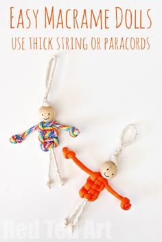 Easy Macrame Dolls - use thick string or paracords or macrame string. Turn these into key chains, zipper pulls etc