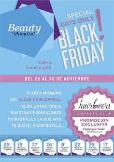 Elige #promo para celebrar el #BlackFriday en nuestros salones Hair & Beauty de #OhmyCut, y ponte guap@!
