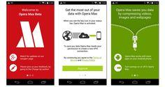 Ο browser Opera όπως ανακοίνωσε τον περασμένο Δεκέμβριο θα διανέμει μια δωρεάν εφαρμογή που λέγεται Max.