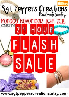 24 HOUR FLASH SALE www.sgtpepperscreations.etsy.com #sgtpepperscreations #sale #flashsale #handmade #etsy