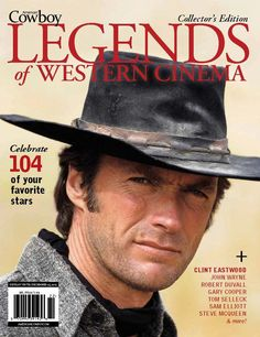 With 104 of your favorite actors--from Clint Eastwood to John Wayne and Tom Selleck to Robert Duvall--and many more movies, this special issue is a must for any fan of the West. The AC editors rank Scott Eastwood, Clint Eastwood Poster, Client Eastwood, Robert Duvall, Cowboy Up, Western Cowboy, Cowboy Hats, Western Movies, Movie Stars