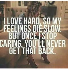 A part of me as always felt this way... then I meet my soul mate even though we can't be together my feelings won't just die they will never die. It's profound sadness  knowing how close but so far away I am from her