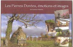 Mon livre de photos est paru :   Rhône-Alpes Passions: Publireportage  Les Pierres Dorées en Beaujolais, ...
