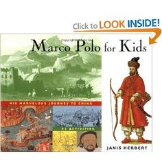 Marco Polo for Kids: His Marvelous Journey to China, 21 Activities (For Kids series)