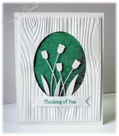 By Cindy (frenziedstamper at Splitcoaststampers). Memory Box tulips die. Front woodgrain panel is dry-embossed & raised on dimensionals. Background behind tulips is designer paper. Tulips die-cut is raised on dimensionals. Easy but pretty!