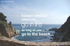 """""""No importa a dónde vayas en la vida, siempre que vayas a la playa"""". Costa, No Me Importa, Beach, Water, Outdoor, Life, Gripe Water, Outdoors, The Beach"""