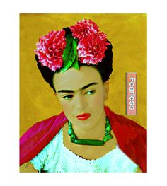 Frida Kahlo Instant Digital Download Fearless Art Print