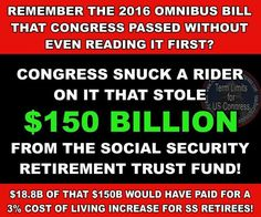 Retirement & Social Security. Those congressmen need to be voted out!