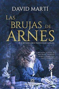 Las brujas de Arnes de David Martí. Histórica (236)