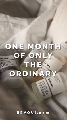 I tested products from The Ordinary exclusively for a month, and here are my final thougts.